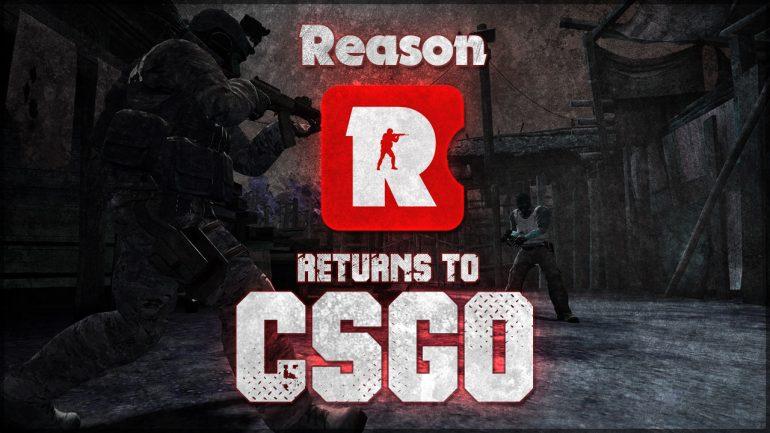 Reason Gaming возвращается в CS:GO
